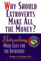 Why should extroverts make all the money? Networking made easy for the introvert