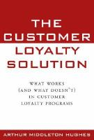 Customer loyalty solution