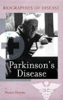 Parkinson's Disease: Biographies of Disease