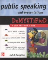 Public Speaking and Presentation Demystified