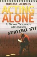 Acting alone a drama teacher's monologue survival kit