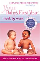 Your Babys First Year- Week by Week