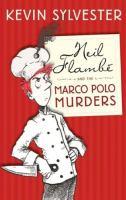 Neil Flambe Marco Polo