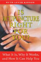 Is Acupuncture Right for You