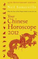 Your Chinese Horoscope 2012