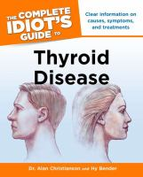 Complete Idiot's Guide to Thyroid Disease