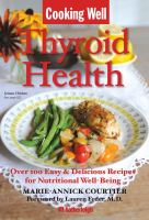 Cooking Well.  Thyroid Health