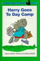 Harry Goes to Day Camp by  James Ziefert
