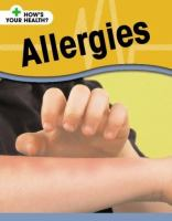 Allergies by Angela Royston