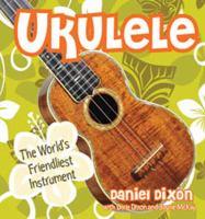 Ukulele the world's friendliest instrument