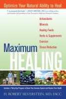 Maximum healing - optimize your natural ability to heal