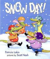 Snow Day by Patricia Lakin