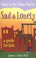 What to do when you're sad & lonely - a guide for kids