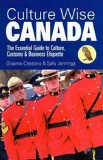 Culture-wise-canada-essential-guide-customs-business-graeme-chesters-paperback-cover-art