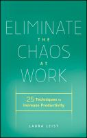 Eliminate chaos at work