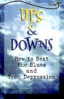 Ups & downs - how to beat the blues and teen depression