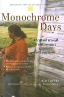Monochrome days - a firsthand account of one teenager's experience with depression