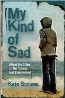 My kind of sad - what it's like to be young and depressed