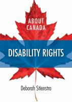 Picture of the cover of the book About Canada Disability Rights and a link to the catalogue record