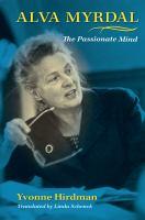 Alva Myrdal the passionate mind