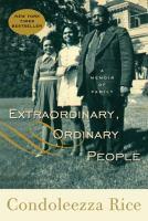 Extraordinary ordinary people a memoir of family