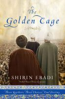 The Golden Cage Three Brothers Three Choices One Destiny