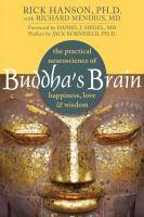 Buddha's brain  the practical neuroscience of happiness, love, & wisdom