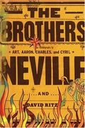 The Brothers by the Neville Brothers