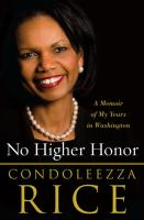 No higher honor a memoir of my years in Washington