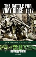 The Battle for Vimy Ridge 1917