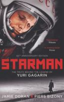 Starman the truth behind the legend of Yuri Gagarin