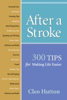 After a stroke - 300 tips for making life easier