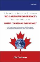 A Complete Guide to Overcome No Canadian Experience _ Obi Orakwue