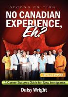 No Canadian Experience, Eh? _ Daisy Wright
