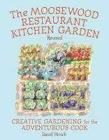 The Moosewood Restaurant Kitchen Garden by David Hirsch