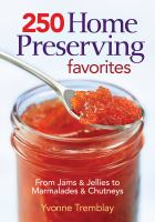 250 Home Preserving Favourites