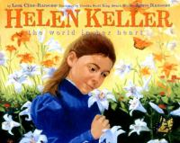 Helen Keller The World In Her Heart