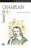 Samuel de Champlain father of New France