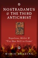 Nostradamus & the third antichrist Napoleon Hitler and the one still to come