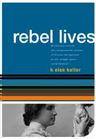 Helen Keller Rebel Lives