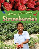 Grow Yoir own strawberries