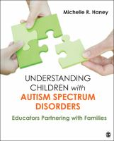 Understanding Children With Autism Spectrum Disorders