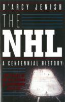 The NHL a centennial history
