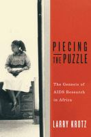 Piecing the puzzle - the genesis of AIDS research in Africa