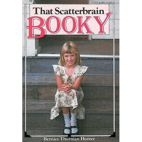 That Scatterbrain Booky by Bernice Thurman Hunter