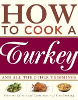How to cook a turkey - and all the other trimmings