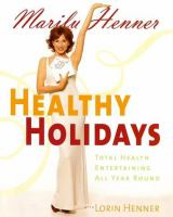 Healthy holidays - total health entertaining all year round