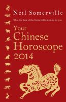 Your Chinese Horoscope 2014 by Neil Somerville