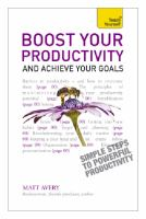 Boost your productivity and achieve your goals