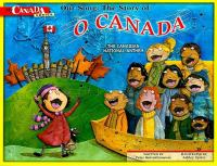 Our song the story of O Canada the Canadian national anthem